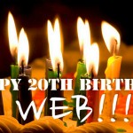 Happy 20th Birthday World Wide Web