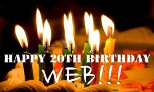Happy 20th Birthday World Wide Web